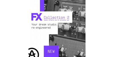 Arturia представляє FX Collection 2: універсальний виробничий пакет
